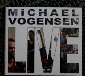 Nu kan du til hver en tid høre Michael Vogensen Live.