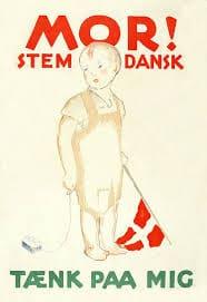 I 1920 brugte man også valgplakater - og her er det en fra de danskesindede.